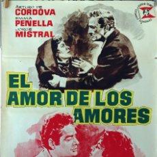 Cine: EL AMOR DE LOS AMORES. JORGE MISTRAL-EMMA PENELLA. CARTEL ORIGINAL 1961. 100X70. Lote 75009807