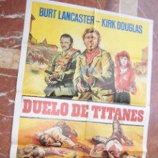 Cine: BURT LANCASTER / KIRK DOUGLAS CARTEL DE LA PELICULA DUELO DE TITANES ECHO EN ESPAÑA 70 X 100 CTMS.. Lote 75159731