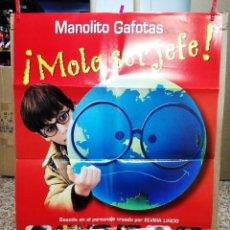 Cine: MANOLITO GAFOTAS-MOLA SER JEFE. CARTEL ORIGINAL 100X70 CM. Lote 75232967