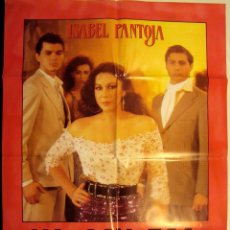 Cinema: YO SOY ÉSA (1990) DE LUIS SANZ CON ISABEL PANTOJA, JOSÉ CORONADO, LOLES LEÓN CARTEL POSTER. Lote 75280291