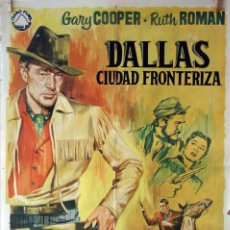 Cine: DALLAS CIUDAD FRONTERIZA. GARY COOPER. CARTEL ORIGINAL 1964. 70X100. Lote 75847403