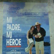 Cine: CARTEL DE CINE ORIGINAL. MI PADRE, MI HEROE. 95 X 67 CM.. Lote 75947471