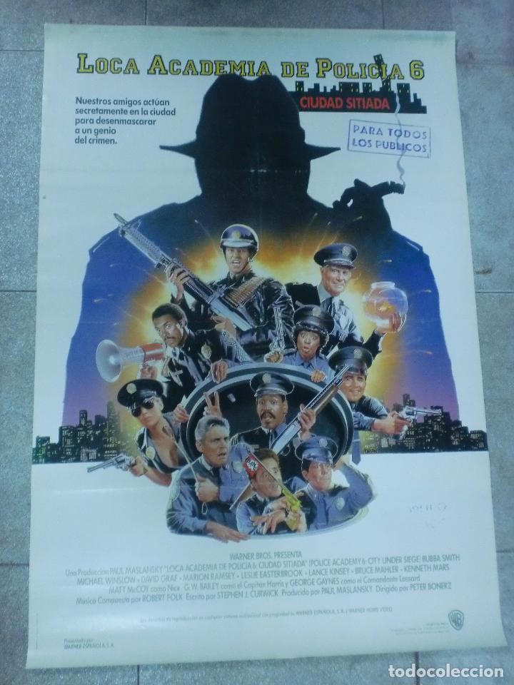 CARTEL DE CINE ORIGINAL. LOCA ACADEMIA DE POLICIA 6. 99 X 70 CM (Cine - Posters y Carteles - Comedia)