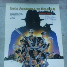 Cine: CARTEL DE CINE ORIGINAL. LOCA ACADEMIA DE POLICIA 6. 99 X 70 CM. Lote 75951923