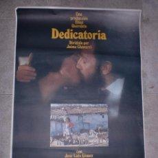Cine: CARTEL DE CINE ORIGINAL. DEDICATORIA. 99 X 70 CM.. Lote 75953047