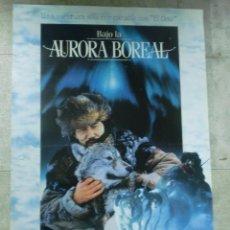 Cine: CARTEL DE CINE ORIGINAL. BAJO LA AURORA BOREAL. 99 X 70 CM. Lote 76069987