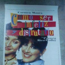 Cine: CARTEL DE CINE ORIGINAL. COMO SER INFELIZ Y DISFRUTARLO. 99 X 70 CM. Lote 76448543