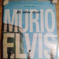 Cine: EL AÑO QUE MURIÓ ELVIS - APROX 70X100 CARTEL ORIGINAL CINE (L38). Lote 76692519
