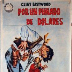 Cine: POR UN PUÑADO DE DÓLARES. CLINT EASTWOOD-SERGIO LEONE. CARTEL ORIGINAL 1965. 70X100. Lote 76694903