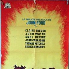 Cine: LA DILIGENCIA. JOHN FORD-JOHN WAYNE. CARTEL ORIGINAL 1963. 70X100. Lote 76695899
