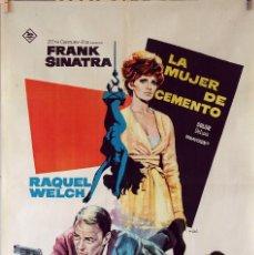 Cine: LA MUJER DE CEMENTO. FRANK SINATRA-RAQUEL WELCH. CARTEL ORIGINAL 1969. 70X100. Lote 76701275