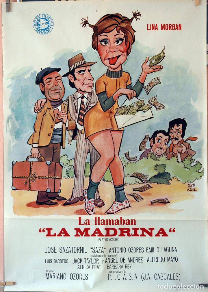 LA LLAMABAN LA MADRINA. LINA MORGAN-SAZA-ANTONIO OZORES. CARTEL ORIGINAL 1973. 70X100 (Cine - Posters y Carteles - Clasico Español)