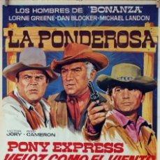 Cine: PONY EXPRESS VELOZ COMO EL VIENTO. BONANZA. CARTEL ORIGINAL 1968. 70X100. Lote 77814445