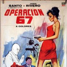 Cine: OPERACIÓN 67. EL SANTO. CARTEL ORIGINAL 1968. 70X100. Lote 78273305