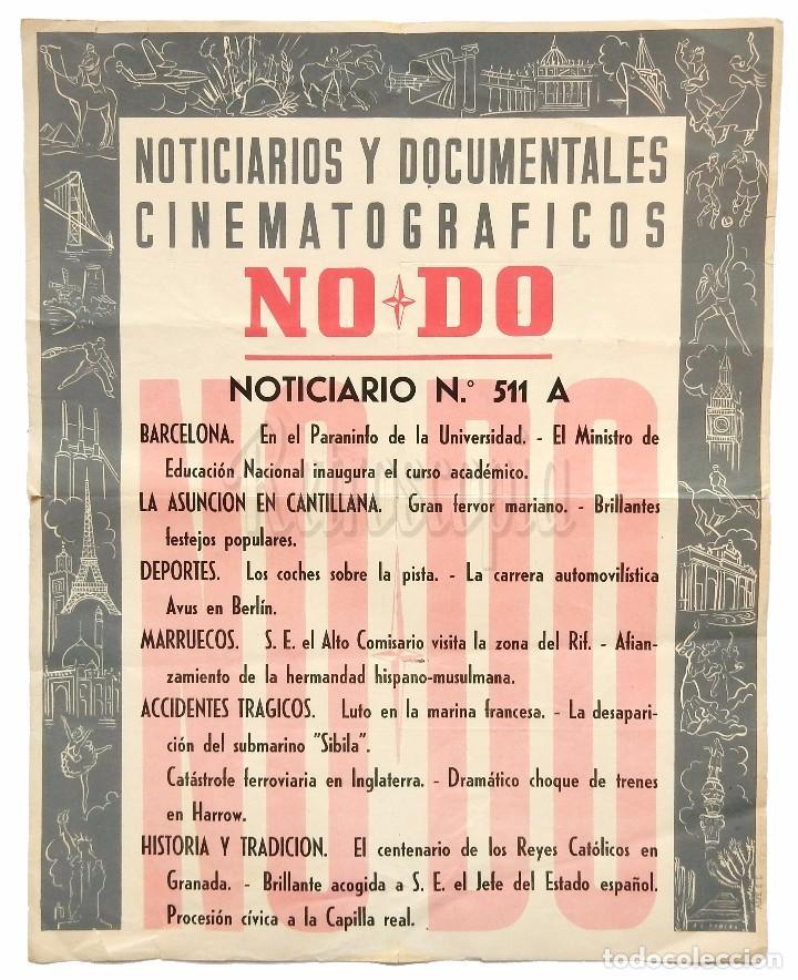 CARTEL DEL NOTICIARIO DOCUMENTAL NODO Nº 511 A (VER LOS ACONTECIMIENTOS) ORIGINAL (Cine - Posters y Carteles - Documentales)