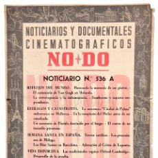 Cine: CARTEL DEL NOTICIARIO DOCUMENTAL NODO Nº 536 A (VER LOS ACONTECIMIENTOS) ORIGINAL. Lote 78631413