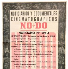 Cine: CARTEL DEL NOTICIARIO DOCUMENTAL NODO Nº 579 A (VER LOS ACONTECIMIENTOS) ORIGINAL. Lote 78632425