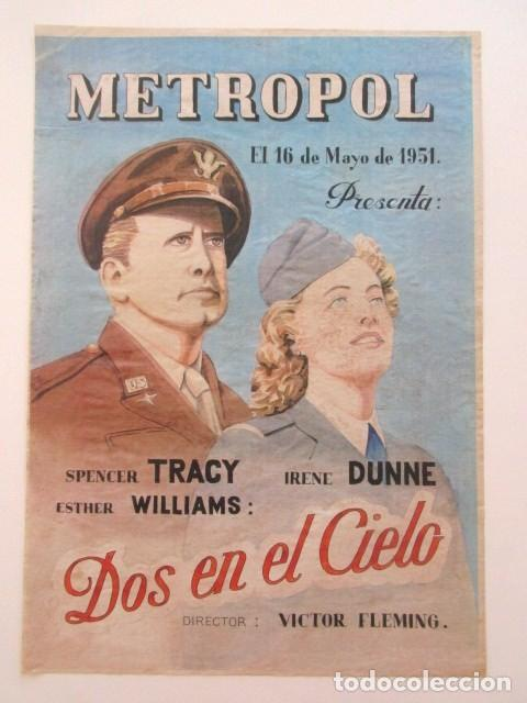 CARTEL DOS EN EL CIELO, SPENCER TRACY, IRENE DUNNE Y ESTHER WILLIAMS, CINE METROPOL, TAMAÑO A3, 1951 (Cine - Posters y Carteles - Bélicas)