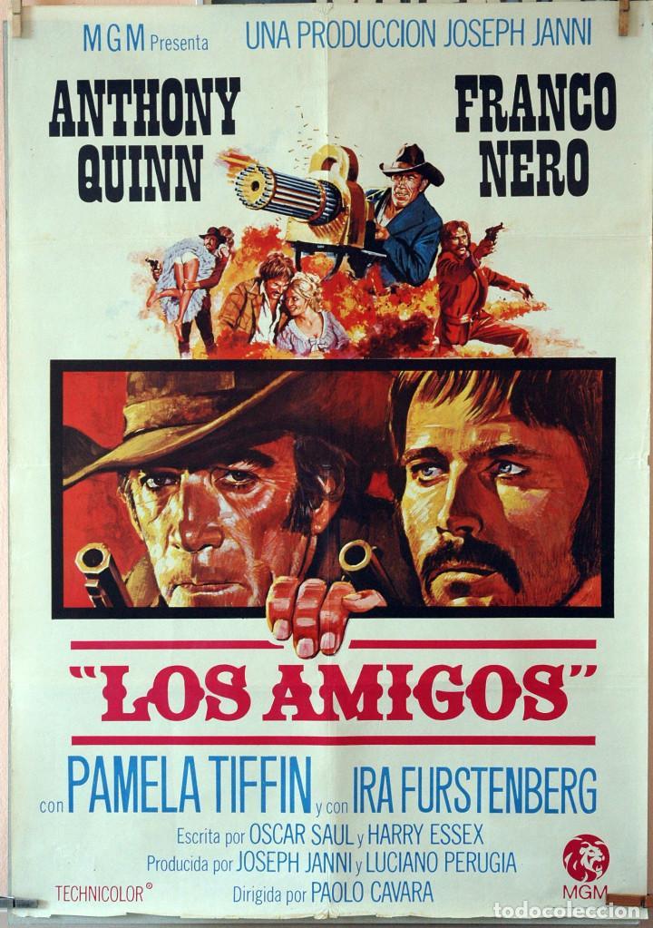 LOS AMIGOS. ANTHONNY QUINN-FRANCO NERO. CARTEL ORIGINAL 1973. 70X100 (Cine - Posters y Carteles - Westerns)