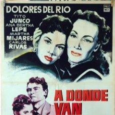 Cine: A DÓNDE VAN NUESTROS HIJOS. DOLORES DEL RÍO. CARTEL ORIGINAL 1958. 70X100. Lote 80273285