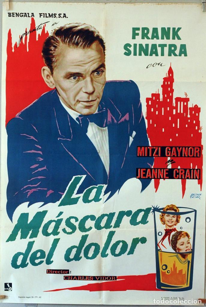 LA MÁSCARA DEL DOLOR. FRANK SINATRA-CHARLES VIDOR. CARTEL ORIGINAL 1962. 70X100 (Cine- Posters y Carteles - Drama)
