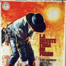 Cine: LA MUERTE TENÍA UN PRECIO. CLINT EASTWOOD-SERGIO LEONE. CARTEL ORIGINAL 1976. 70X100. Lote 80275709