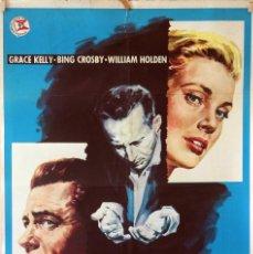 Cine: LA ANGUSTIA DE VIVIR. GRACE KELLY-BING CROSBY-WILLIAM HOLDEN. CARTEL ORIGINAL 1962. 70X100. Lote 80517053