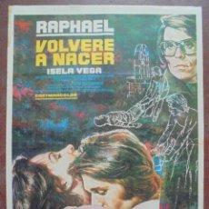 Cinema: CARTEL DE CINE ORIGINAL. VOLVERE A NACER. RAPHAEL. 100 X 70 CM. 1973. Lote 80572142