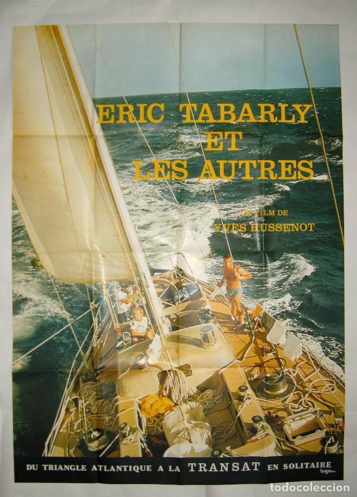 POSTER ORIGINAL FRANCIA / ERIC TABARLY ET LES AUTRES / 1977 / 120X160 CM (Cine - Posters y Carteles - Documentales)