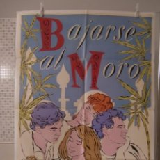 Cine: CARTEL CINE ORIG BAJARSE AL MORO (1987) 70X100 / ANTONIO BANDERAS. Lote 82720200