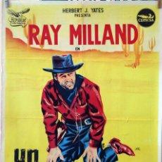 Cine: UN HOMBRE SOLO. RAY MILLAND. CARTEL ORIGINAL-LITOGRAFÍA 70X100. Lote 83311712