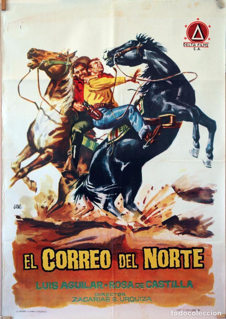 EL CORREO DEL NORTE. LUIS AGUILAR. CARTEL ORIGINAL 1962. 70X100 (Cine - Posters y Carteles - Westerns)