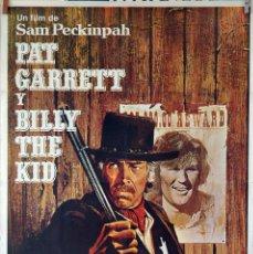 Cine: PAT GARRETT Y BILLY THE KID. JAMES COBURN-BOB DYLAN. CARTEL ORIGINAL 1973. 70X100. Lote 83413108