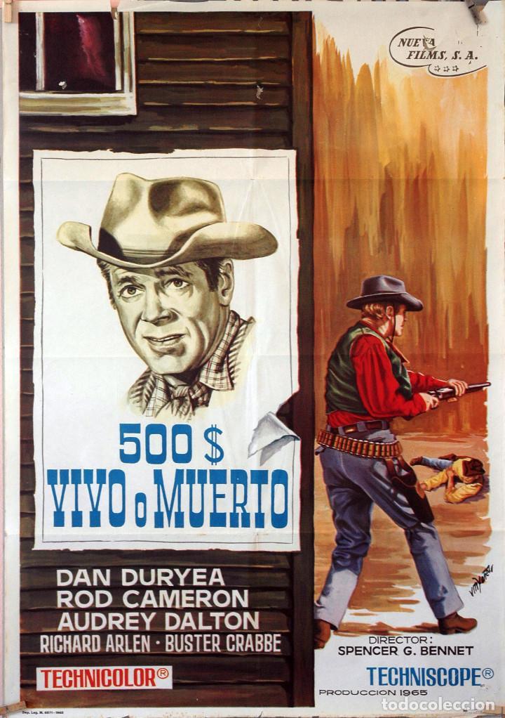 500 $ VIVO O MUERTO. CARTEL ORIGINAL 1965. 70X100 (Cine - Posters y Carteles - Westerns)