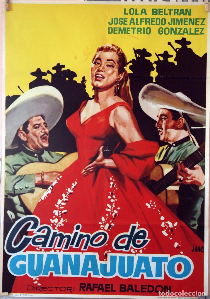 CAMINO DE GUANAJUATO. RAFAEL BALEDÓN-LOLA BELTRÁN. CARTEL ORIGINAL 1961. 70X100 (Cine - Posters y Carteles - Musicales)