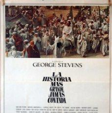 Cine: LA HISTORIA MÁS GRANDE JAMÁS CONTADA. GEORGE STEVENS. CARTEL ORIGINAL 1965. 70X100. Lote 83701588