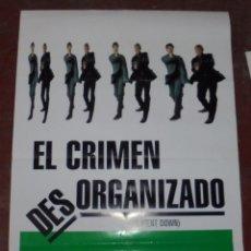 Cine: CARTEL ORIGINAL DE CINE. EL CRIMEN DESORGANIZADO. 98 X 68 CM.. Lote 84005552