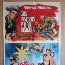 Cine: CARTEL, POSTER DE CINE, DOBLE - DOS PISTOLAS Y UNA INSIGNIA / EL IDOLO DE ORO - 1964... R - 5610. Lote 84175104
