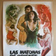 Cine: CARTEL, POSTER DE CINE, ORIGINAL - LAS MATONAS DE ORIENTE - AÑO 1978... R - 5632. Lote 84297416