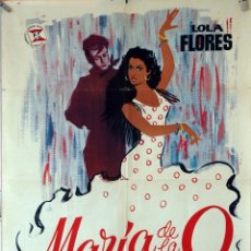 Cine: MARÍA DE LA O. LOLA FLORES-MANUEL LUNA-RAMÓN TORRADO. CARTEL ORIGINAL 1958 70X100. Lote 287405988