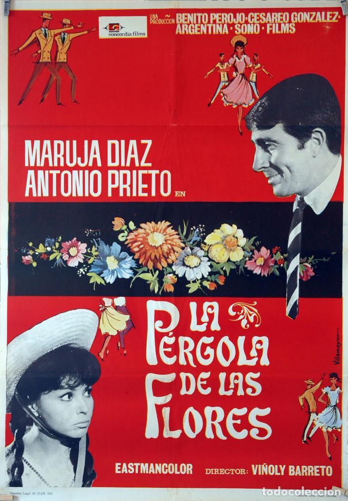 LA PÉRGOLA DE LAS FLORES. MARUJITA DÍAZ-ANTONIO PRIETO. CARTEL ORIGINAL 1965. 70X100 (Cine - Posters y Carteles - Clasico Español)