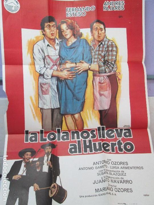 Cine: CARTEL DE CINE. LA LOLA NOS LLEVA AL HUERTO. IZARO FILMS. 69 X 100 CM. VER FOTOGRAFIAS ADJUNTAS - Foto 3 - 84736004