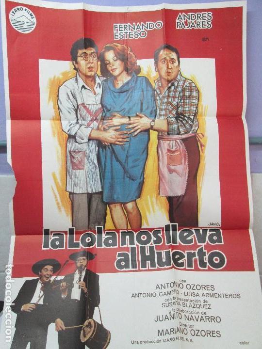 CARTEL DE CINE. LA LOLA NOS LLEVA AL HUERTO. IZARO FILMS. 69 X 100 CM. VER FOTOGRAFIAS ADJUNTAS (Cine - Posters y Carteles - Clasico Español)