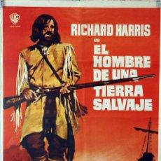 Cine: EL HOMBRE DE UNA TIERRA SALVAJE. RICHARD HARRIS. CARTEL ORIGINAL 1974. 70X100. Lote 85205824