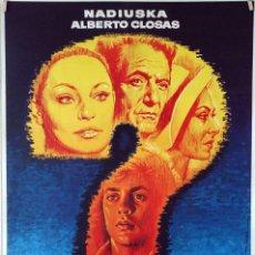 Cine: DOS HOMBRES... Y, EN MEDIO, DOS MUJERES. NADIUSKA-ALBERTO CLOSAS. CARTEL ORIGINAL 1977. 70X100. Lote 86444084