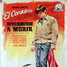 Cine: APRENDIENDO A MORIR. EL CORDOBÉS-PEDRO LAZAGA. CARTEL ORIGINAL 1962. 70X100. Lote 86444572