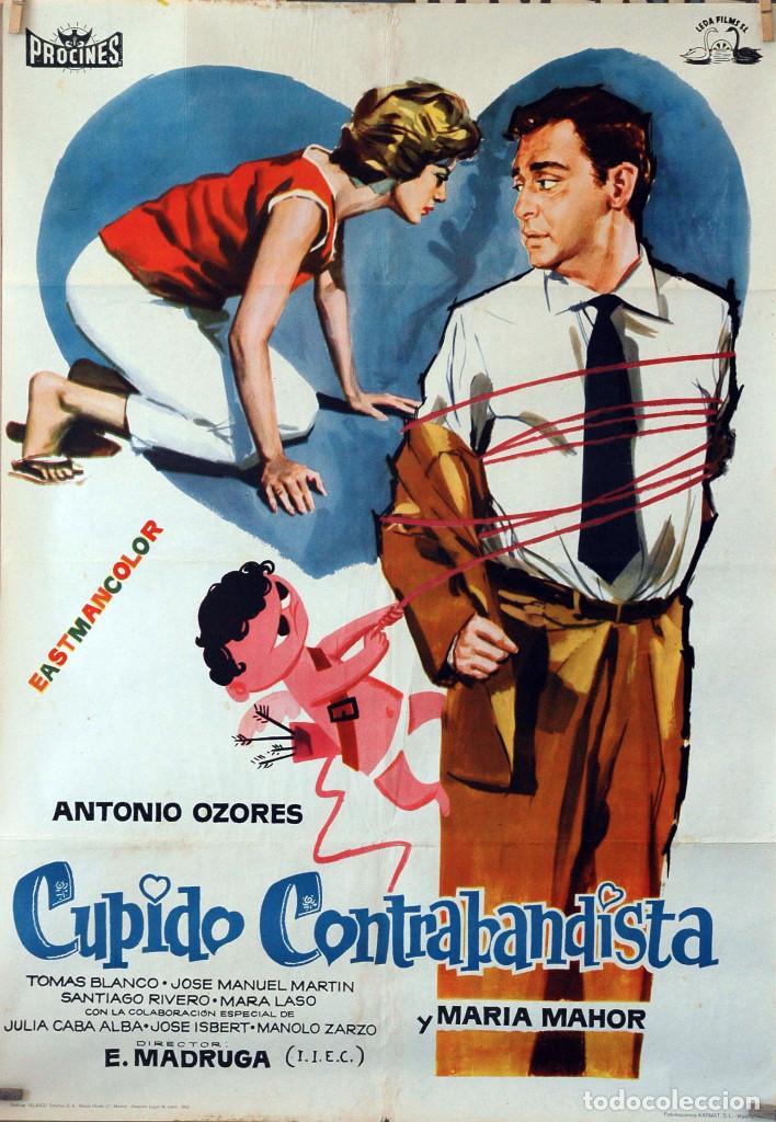 CUPIDO CONTRABANDISTA. ANTONIO OZORES-MARÍA MAHOR. CARTEL ORIGINAL 1962. 70X100 (Cine - Posters y Carteles - Clasico Español)