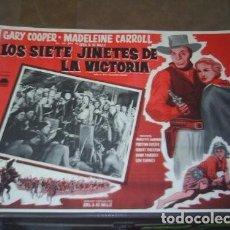 Cine: CARTEL LOS SIETE JINETES DE LA VICTORIA DIRIGIDA POR CECIL B.DEMILLE CON GARY COOPER EN EL AÑO 1940. Lote 86518064