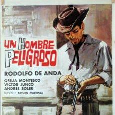 Cine: UN HOMBRE PELIGROSO. ARTURO MARTÍNEZ. CARTEL ORIGINAL 1967. 70X100. Lote 86569608