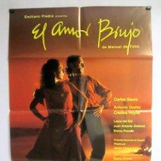 Cine: EL AMOR BRUJO. CARLOS SAURA 1986. CARTEL ORIGINAL DE LA PELICULA 70 X 100 CMS. Lote 86811904